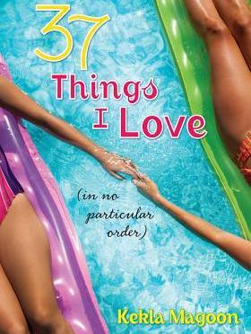 Backlist Book of the Month: <em>37 Things I Love (In No Particular Order)</em> by Kekla Magoon