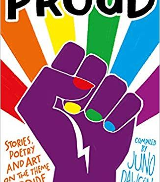 New Release Spotlight: <em>Proud</em> ed. by Juno Dawson