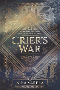Excerpt from <em>Crier's War</em> by Nina Varela
