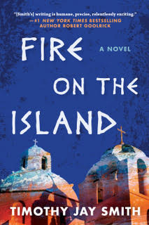 Exclusive Excerpt Reveal: <em>Fire on the Island</em> by Timothy Jay Smith