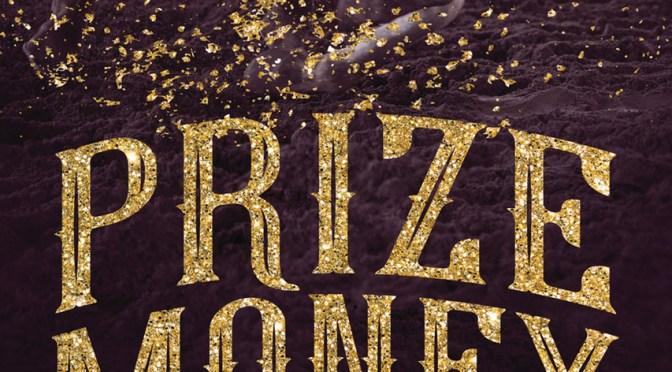 Exclusive Cover Reveal: <em>Prize Money</em> by Celeste Castro