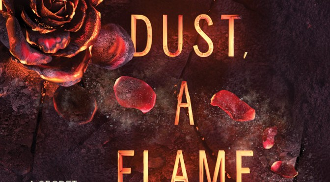 Exclusive Cover Reveal: <em>From Dust, A Flame</em> by Rebecca Podos