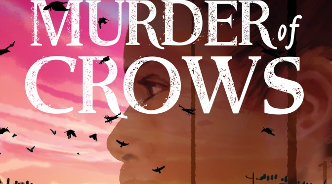Exclusive Cover Reveal: <em>Murder of Crows</em> by K. Ancrum