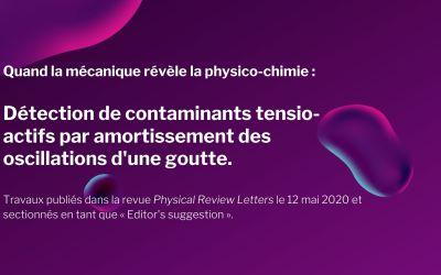 Quand la mécanique révèle la physico-chimie : Détection de contaminants tensio-actifs par amortissement des oscillations d'une goutte.