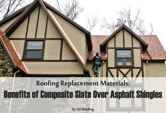Roofing Replacement Materials: Benefits of Composite Slate Over Asphalt Shingles