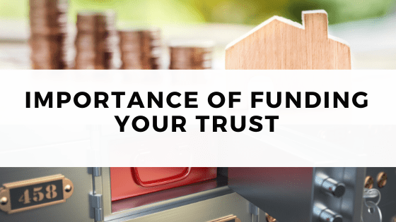 Funding Your Trust