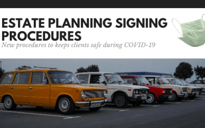 Signing Estate Planning Documents in a Pandemic