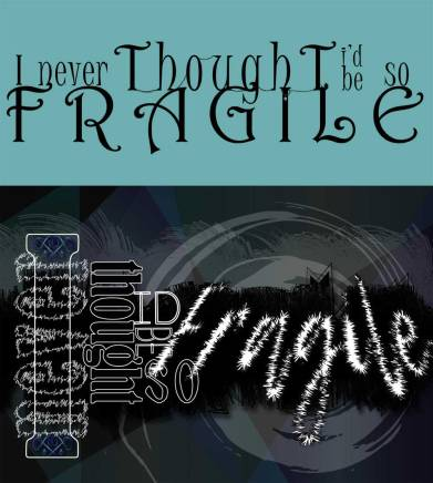 fragile-1yearApart