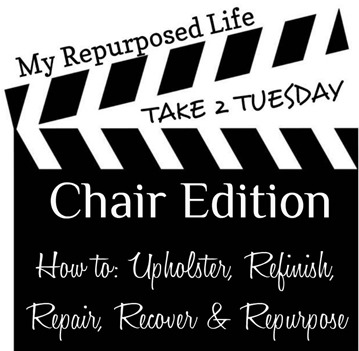 My Repurposed Life- Take 2 Tuesday {chairs}