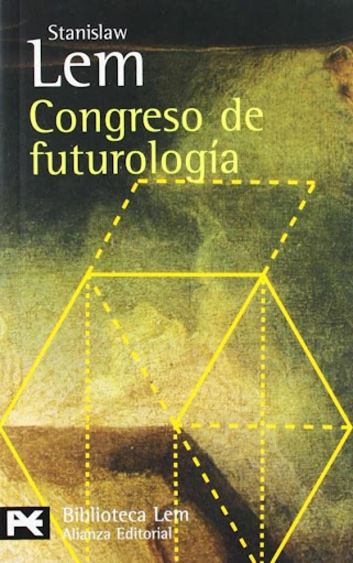 Stanislaw Lem El Congreso de Futurología