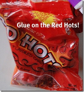 glue on the red hots