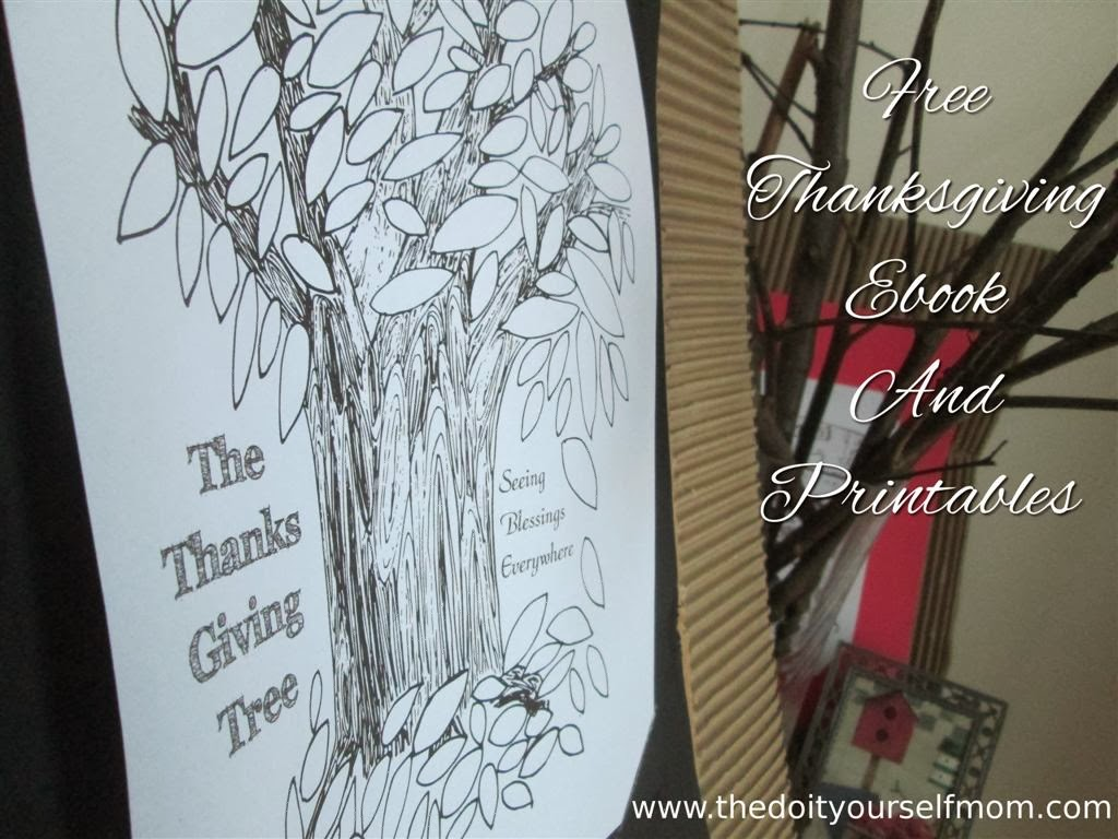 The Do It Yourself Mom The Thanks Giving Tree Seeing