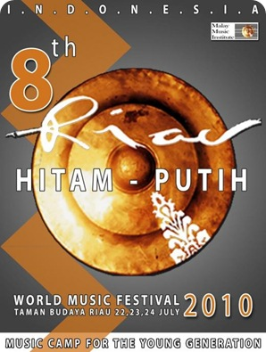 8th Riau Hitam – Putih International World Music Festival 2010