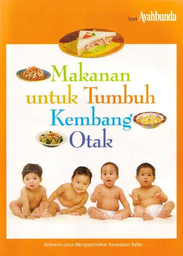 Makanan Anak Untuk Tumbuh Kembang Otak