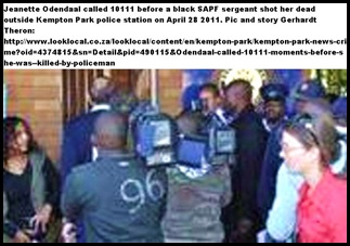 Odendaal Jeanette EXECUTED BY COP PHONED 10111 BEFORE HE SHOT HER