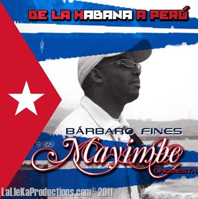 Orquesta Mayimbe - De La Habana A Perú