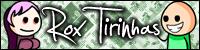 Rox Tirinhas!