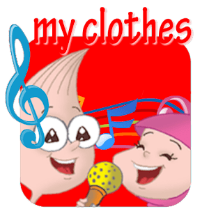 My clothes - Lets sing a song