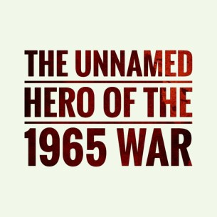 The unnamed hero of the 1965 war