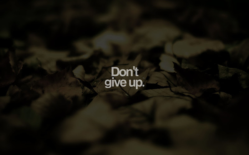 do`t give up