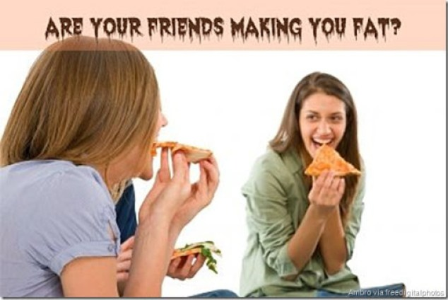 are-your-friends-making-you-fat_opt