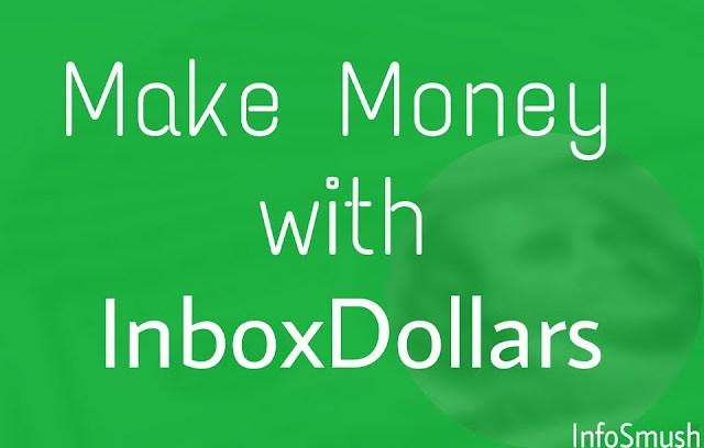 InboxDollars Review: How to Make Money with InboxDollars? - INFOSMUSH