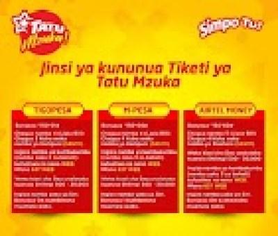 TATU MZUKA Through MPESA, AIRTEL MONEY AND TIGO PESA, 2019