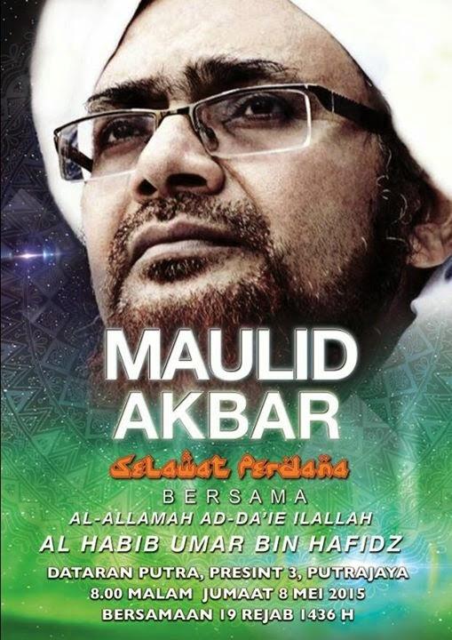 Maulid Akbar bersama Habib Umar bin Hafidz di Putrajaya Malaysia