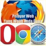 Pelayar Web Yang Wajib Anda Guna