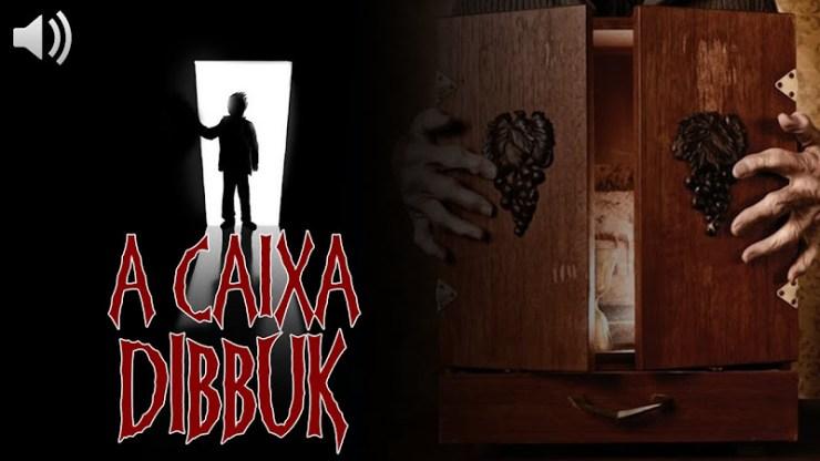 EU TE CONTO Caixa Dibbuk: A verdadeira história sobre sua maldição