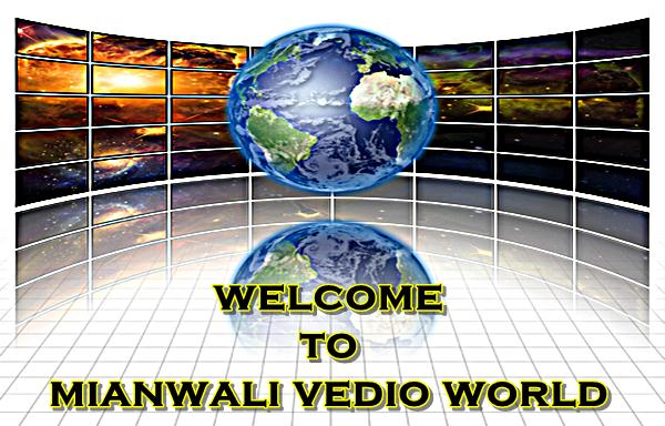 MIANWALI VEDIO WORLD