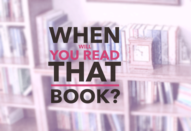 when will you read that book? graphic The 3 Rs Blog