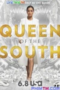 Bà Hoàng Phương Nam :Phần 2 ( Queen of the South :Season 2 ) 2017 - Phim Mỹ