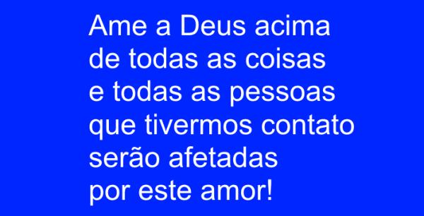 Ame a Deus acima de tudo