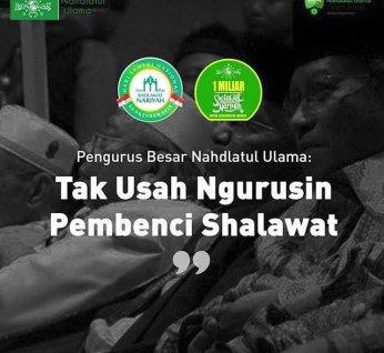 PBNU: Tak Usah Ngurusin Pembenci Shalawat
