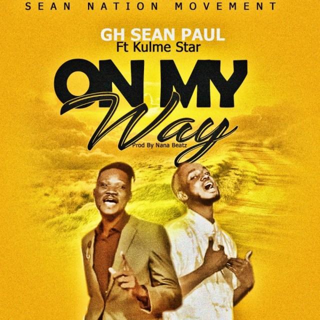 """GH Sean Paul - On My Way"""""""