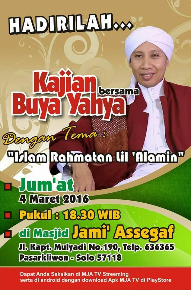 Kajian Islam Rahmatan Lil 'Alamin bersama Buya Yahya di Masjid Jami' Assegaf Surakarta