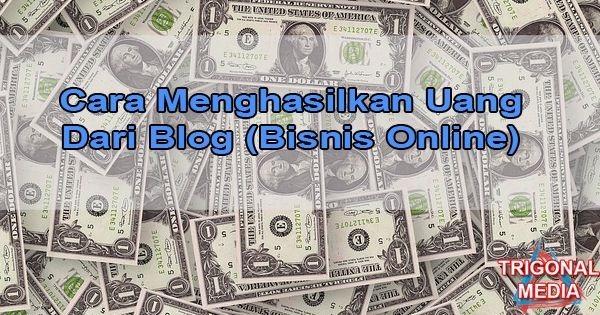 Cara Menghasilkan Uang Diinternet Dengan Mudah
