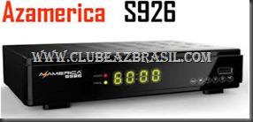 AZAMERICA S926 NOVA ATUALIZAÇÃO V 2.00
