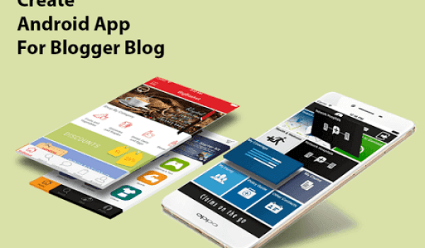 Create Android App For Blogger Blog