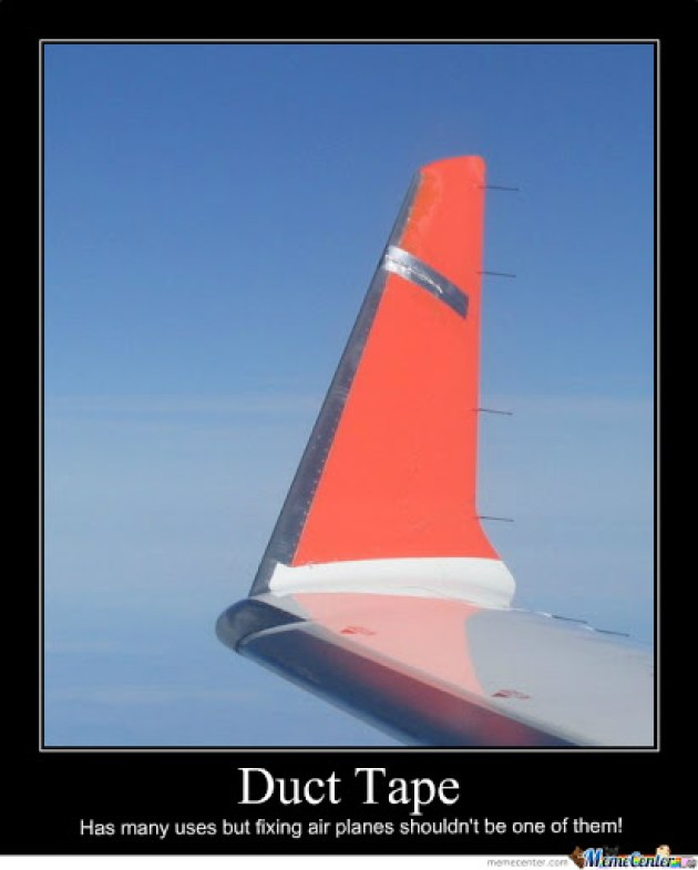 Wrong use of duct tape o 271806
