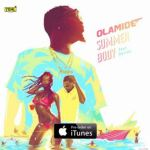[Music] Olamide ft Davido – Summer Body