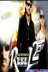 Sự Trở Lại Của Billa 2: Trả Thù ( The Return Of Rebel :Season 2 ) 2017 - Phim Ấn Độ