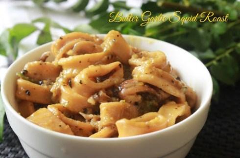 Butter Garlic Squid Roast 1
