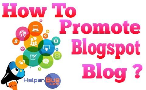 how-to-promote-a-blogspot-blog-using-blogger-settings-helperbus