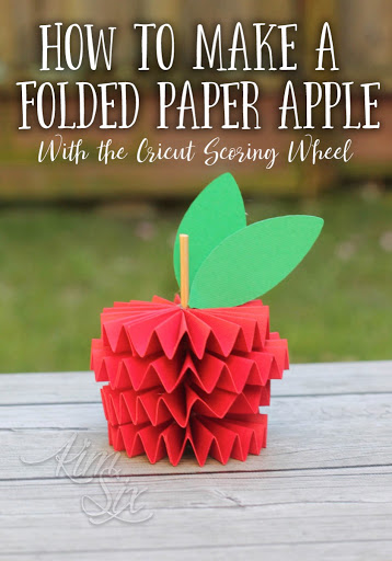 How To Make A Folded Paper Apple With The Cricut Scoring