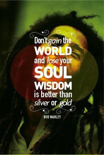 bob marley quotes greatness of a man