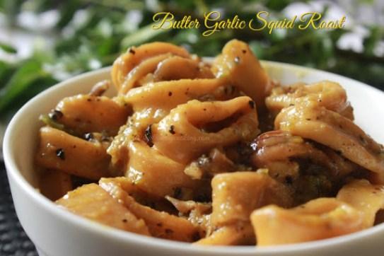 Butter Garlic Squid Roast 4
