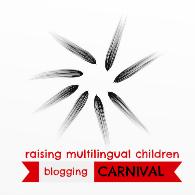 Raising multilingual children' blogging carnival