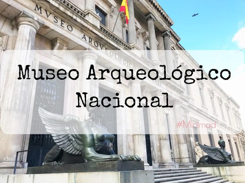 Visitar el Museo Arqueológico Nacional con niños
